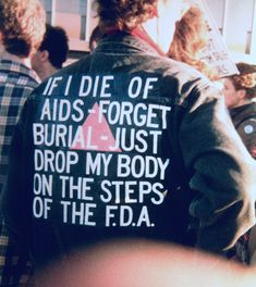 David Wojnarowicz wore this jacket in 1988, just 4 years before he'd ultimately die from AIDS. Sadly, just a few years ago some of his artistic work was censored at the Smithsonian. People in power are still content to try and erase his history and the continued struggles of people with AIDS