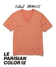 ◆ Soleil ORANGE - ソレイユ・オレンジ // オレンジ色の太陽が照りつける、パリの夏。空はいつもよりからりと晴れ上がり、夜だって昼間のように明るい、特別な季節。パリジャンを笑顔にする、まぶしい太陽のオレンジ。ソレイユ・オレンジ。 ◆ 【 Tシャツ- V-NECK - MAN ¥3,900 ※ 税抜】  #lejun #tokyo #paris #europeancomfort #parisiancolor #solielorange #ルジュン #パリジャンカラー #ソレイユオレンジ