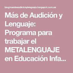 Más de Audición y Lenguaje: Programa para trabajar el METALENGUAJE en Educación Infantil 5 años