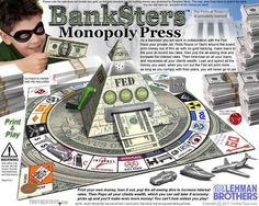 Federal Reserve Evil   THE MONOPOLY MEN: THE ILLUMINATI BANKSTER SHADOW GOVERNMENT: