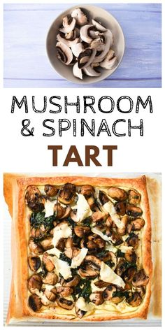 An easy garlic mushroom and spinach tart made with ready rolled pastry. Serve for dinner with baby potatoes and salad or cold for lunch. Can be made vegetarian or vegan. Mushroom Recipes, Veggie Recipes, Vegetarian Recipes, Healthy Recipes, Healthy Food, Spinach Tart, Spinach Puff Pastry, Easy Cooking, Cooking Recipes