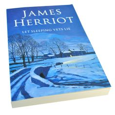 James Herriot - Let Sleeping Vets Lie
