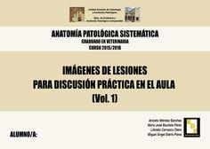 #Editorial. Anatomía Patológica Especial y Sistemática. Tomo I. Aniceto Méndez, Mª José Bautista, Librado Carrasco y Miguel Ángel Sierra.
