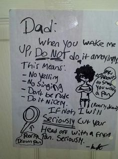 Getting your head cut off by a frying pan is no joke, Dad.