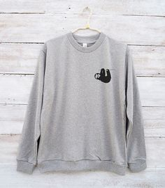 f4fbba067f85 Sloth sweater funny graphic design shirt cute tees animal shirt tumblr  outfits shirt teens gifts women shirt jumper sweatshirt sloth gifts