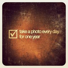 Take a photo every day for one year