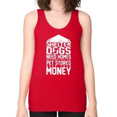 Shelter dogs need homes Unisex Fine Jersey Tank (on woman)