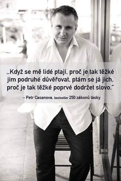 250 zákonů lásky - Petr Casanova - FirstClass e-shop Scorpio Zodiac Facts, Motivational Quotes, Inspirational Quotes, Story Quotes, Powerful Words, True Words, Wallpaper Quotes, Motto, True Stories