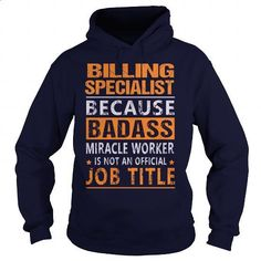 Billing Specialist - #boys #funny tees. PURCHASE NOW => https://www.sunfrog.com/LifeStyle/Billing-Specialist-94884104-Navy-Blue-Hoodie.html?60505