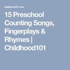 15 Preschool Counting Songs, Fingerplays & Rhymes | Childhood101