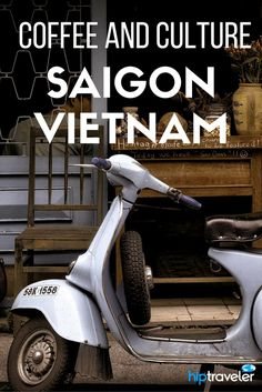 Practical travel tips for visiting Ho Chi Minh City (Saigon), Vietnam. Things to do, what to see, and where to eat and drink.  | Blog by HipTraveler: Bookable Travel Stories from the World's Top Travelers