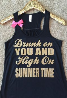 Drunk on You and High on Summertime - Ruffles with Love - Country Tank - RWL Black Tank with Gold Glitter Lettering Complete with a pink bow :) Polyester / Cotton / Rayon) construction Po Lyric Shirts, Concert Shirts, Vinyl Shirts, Country Shirts, Country Outfits, Country Tank Tops, Luke Bryan Shirts, Country Girl Style, Country Music