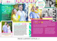 PAGE LAYOUT STYLE: J | This seriously fun layout is whimsical and personality-driven. The photos are casual and creative and the layout was designed to showcase their career (interior designer). It's bright, modern, and bold.