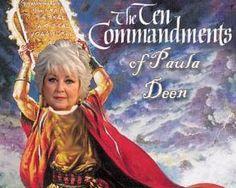 Paula Deen. The Ten Commandments of Paula Deen.