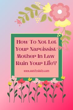 Five signs your mother in law is a narcissist #narcissist #narcissism #motherinlaw Narcissistic Mother In Law, Living With A Narcissist, Personality Disorder, Staying Positive, Understanding Yourself, Save Yourself, Relationship, Let It Be, Signs