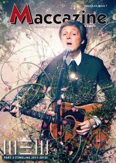 Maccazine – NEW special, part 2, Timeline 2011-2013. Volume 43 number 1, 2015. Paul McCartney Fanclub – www.mccartneymaccazine.com