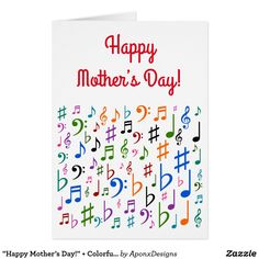"""Shop """"Happy Mother's Day!"""" + Colorful Music Symbols Card created by AponxDesigns. Music Teacher Gifts, Music Teachers, Happy Mother S Day, Happy Mothers, Music Symbols, Mother's Day Greeting Cards, Music Notes, Messages, Colorful"""