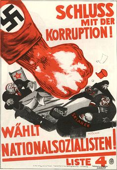 End corruption! National Socialists, Germany late 20s