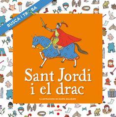 Sant Jordi i el drac / adaptació de Núria Font ; il·lustracions de Marta Balaguer. I* Fon. Març 2015