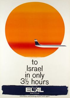 El Al Israel Airlines, to Israel in only 3 1/2 hours - by Kulling Ruedi / 1962