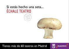 Promoción de teatros de Madrid. Cartel con seta.