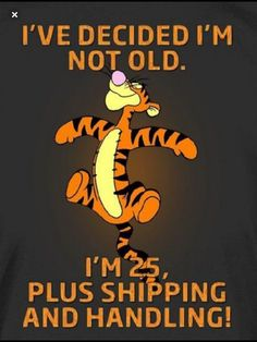 Tigger always has the best quotes! Sign Quotes, Cute Quotes, Great Quotes, Motivational Quotes, Funny Quotes, Funny Memes, Inspirational Quotes, Cartoon Quotes, Eeyore Quotes