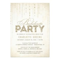 Sparkly Gold Glitter Bachelorette Party Invitation #bachelorette #invite Available at http://www.zazzle.com/sparkly_gold_glitter_bachelorette_party_invitation-161680778504645781?rf=238505586582342524