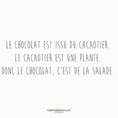 Mot choco-addict de mauvaise foi - Eat as much as you want 🤫 Mantra, Quote Citation, Lema, French Quotes, Some Words, Positive Attitude, Sentences, Decir No, Quotations