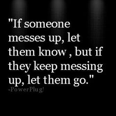If others have hurt you, and betrayed you, let them go….