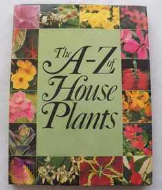 $3.00 - The A-Z of House Plants 1977 HC DJ (8316-525) vintage books