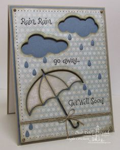 Stamps - Our Daily Bread Designs Shower of Blessings, ODBD Shabby Rose Paper… Umbrella Cards, Umbrella Man, Weather Cards, Stamping Up Cards, Get Well Cards, Pop Up Cards, Card Sketches, Flower Cards, Greeting Cards Handmade