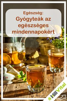 A 7 legerősebb vízhajtó tea Anti Aging, Alcoholic Drinks, Health, Glass, Food, Age, Liquor Drinks, Salud, Drinkware