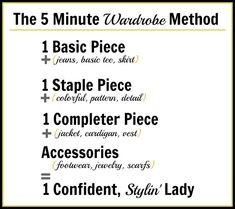 Learn how to look fab in just 5 minutes with the 5-minute wardrobe method.