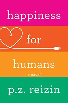 Spotlight on Happiness for Humans by P.Z. Reizin
