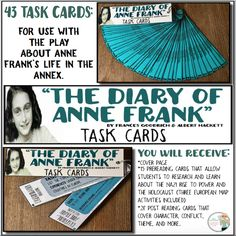 """Use these 43 task cards to analyze Goodrich & Hackett's iconic play, """"The Dairy of Anne Frank."""" Engage students and let them complete mini research assignments that give them a strong understanding of the Nazi rise to power and the Holocaust. The, either during the reading or after the reading, enable students to revisit and delve into the story to discover major conflicts, themes, characterizations, develop critical thinking skills, write creatively, and much more."""