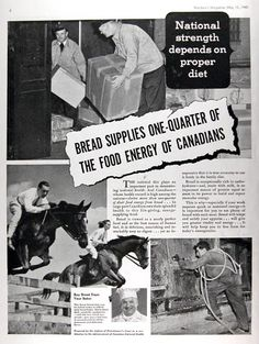 1940 Eat Bread original vintage advertisement. National strength depends on proper diet. Bread supplies one quarter of the food energy of Canadians. Bread is viewed as a nearly perfect food and as the best source of human fuel.