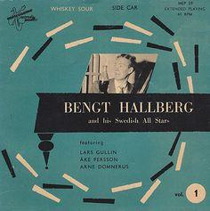 "Bengt Hallberg and his Swedish All Stars, vol. 1   Label: Metronome MEP 29   7"" EP 1954"