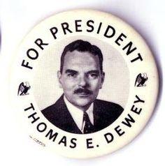 Thomas Dewey - Republican 1948