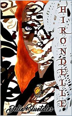 Romance and Fantasy for Cosmopolitan Girls: HIRONDELLE (Serie: L'aquila e la colomba - Vol. 1)...