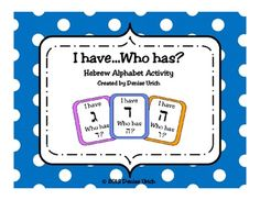 "A colorful, Hebrew version of the fun and engaging classroom activity called ""I have-Who has?""  Players learn the Hebrew aleph bet (alphabet)."