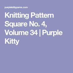 Knitting Pattern Square No. 4, Volume 34 | Purple Kitty