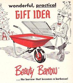 The Beauty Barrow. the wheel barrow that becomes a barbecue! Christmas Graphics, Christmas Ad, Vintage Christmas, Holiday, Retro Ads, Vintage Advertisements, Vintage Ads, Beauty Ad, Beauty Review