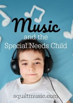 Music and the Special Needs Child | Teaching music in your #homeschool