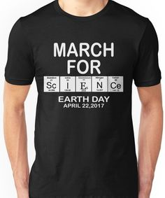 6ecd3b86 March For Science Shirts Political Shirt 2017 Earth Day March Shirt  Periodic Table | Slim Fit T-Shirt
