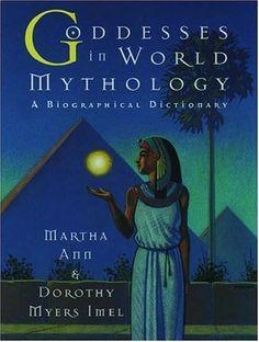 Goddesses in World Mythology by Martha Ann http://www.amazon.com/dp/019509199X/ref=cm_sw_r_pi_dp_GbWZtb01HKHBVZ2V