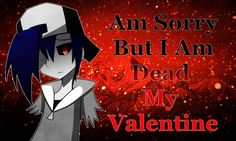 lost silver creepypasta | Creepypasta: Happy 2014 Valentine from Lost Silver by IzayaAssassin