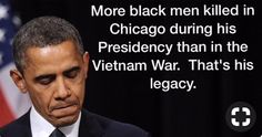 He was worrying about his legacy? What about the young black people that died in Chicago shootings? Some legacy! Liberal Hypocrisy, Liberal Logic, Weird Facts, Fun Facts, Obama Lies, Political Quotes, Conservative Politics, Funny Politics