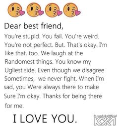 Dear best friend, I love you Xx Best Friends Sister, Dear Best Friend, We Are Best Friends, I Love My Friends, Best Friend Quotes, Good Life Quotes, Teenager Quotes, Girl Quotes, Meaningful Quotes