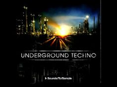 ▶ Underground Techno - Sounds to Sample  *posted by DJ oGc