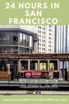 All the travel tips you need for A Perfect 24 Hours in San Francisco California with the Cable Cars. This travel guide will teach you the best food museums fun facts attractions tips and other amazing things to do! Travel Usa, Travel Tips, Paris Travel, Usa Roadtrip, Travel Guides, Places To Travel, Travel Destinations, City Pass, United States Travel